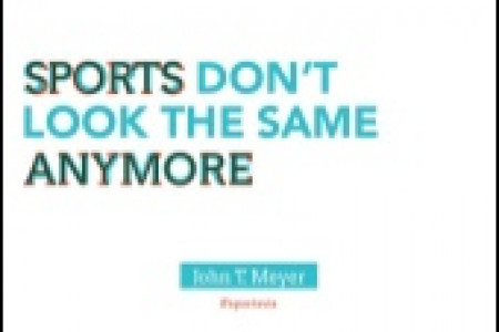 Sports Don't Look the Same Anymore Infographic