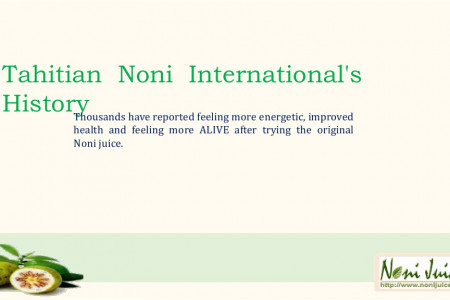 Tahitian Noni International's History Infographic