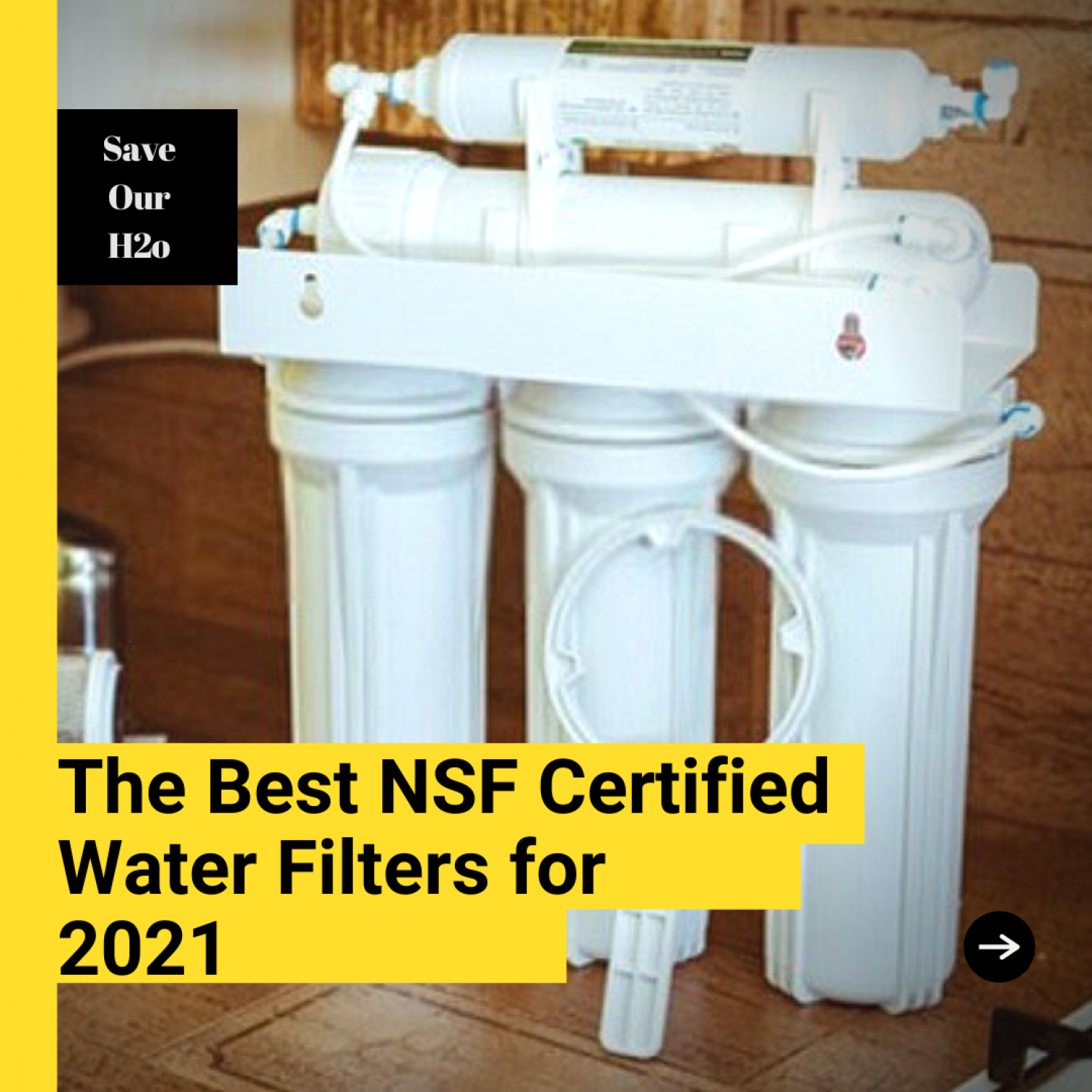 The Best NSF Certified Water Filters for 2021 Infographic