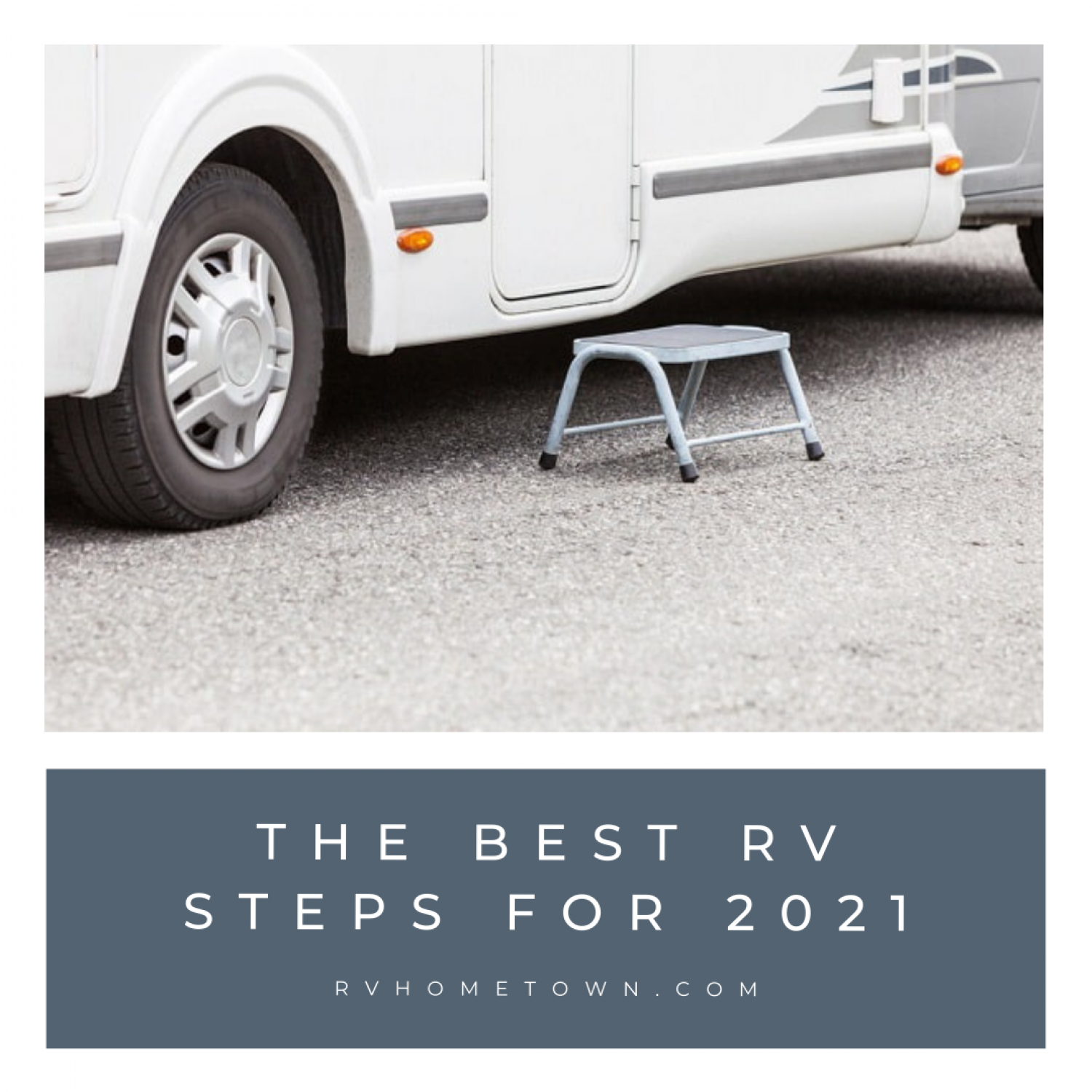 The Best RV Steps for 2021 Infographic