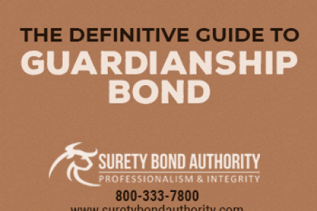 The Definitive Guide to Guardianship Bonds Infographic