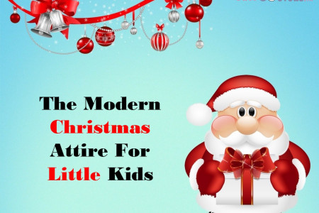 The Modern Christmas Attire For Little Kids  Infographic
