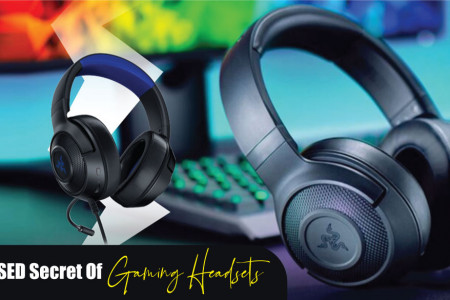 The Unexposed Secret of Gaming Headsets Infographic