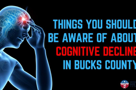Things You Should Be Aware Of About Cognitive Decline in Bucks County Infographic