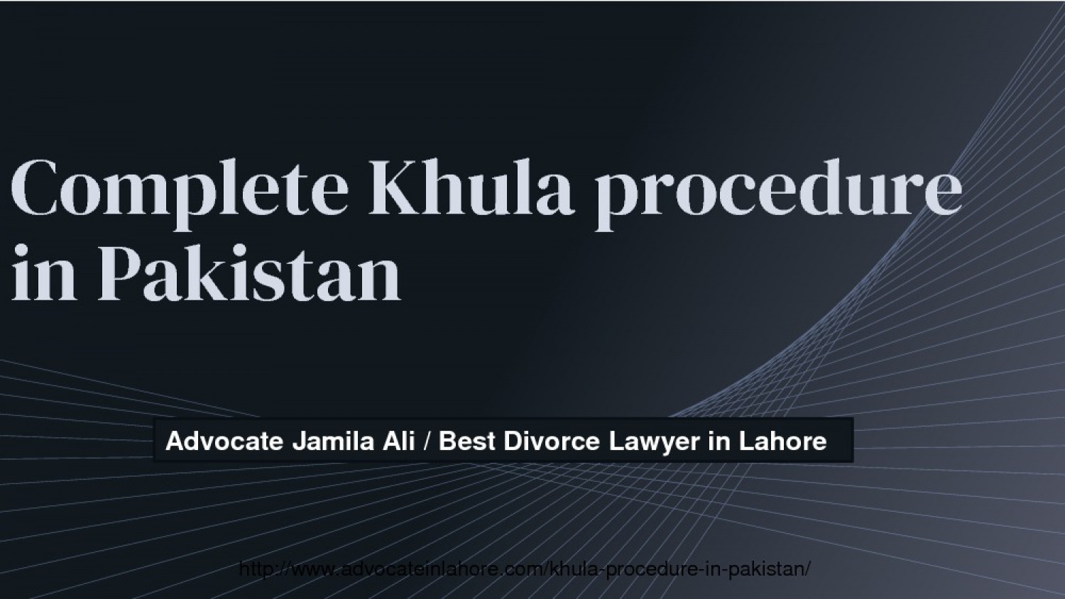 Through Khula Procedure in Pakistan Get Khula & Divorce By Expert Infographic
