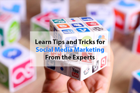 Tips and Tricks for Social Media Marketing From Experts Infographic