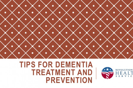 Tips For Dementia Treatment And Prevention Infographic