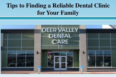 Tips to Finding a Reliable Dental Clinic for Your Family Infographic