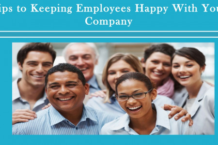 Tips to Keeping Employees Happy With Your Company Infographic
