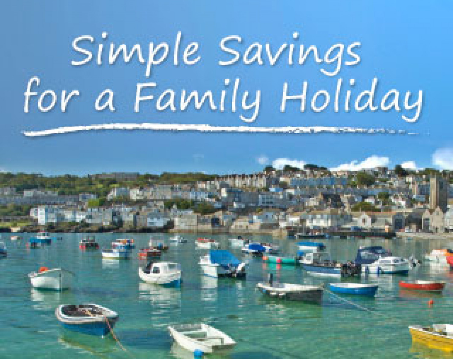 Simple Savings for a Family Holiday! Infographic