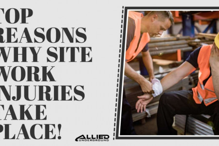 Top Reasons Why Site Work Injuries Take Place Infographic