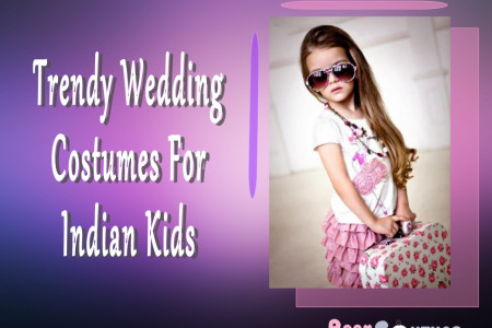 Trendy Wedding Costumes For Indian Kids  Infographic