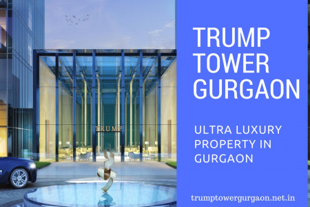 Trump Tower Gurgaon Offer Best 3BHK & 4BHK Apartments  Infographic
