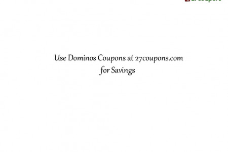 Use Dominos coupons to save money on online food order Infographic