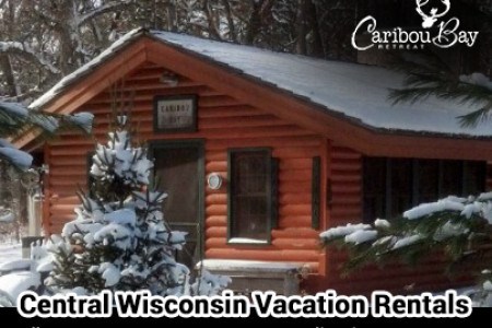 Vacation Rentals in Central Wisconsin Infographic