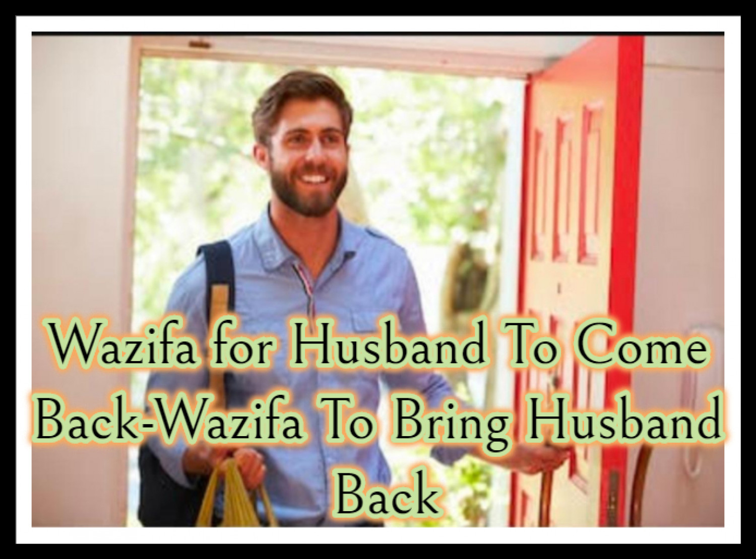 Wazifa To Make Husband Crazy In Love - Wazifa For Husband To Come Back Infographic