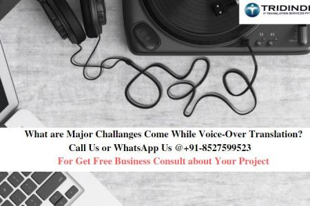 What are Major Challanges Come While Voice-Over Translation? Infographic