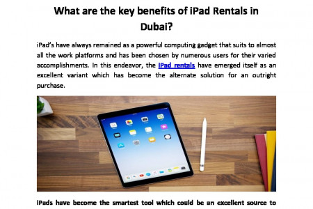 What are the key benefits of iPad Rentals in Dubai? Infographic
