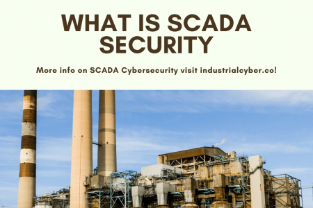 What is SCADA Cyber Security? Infographic