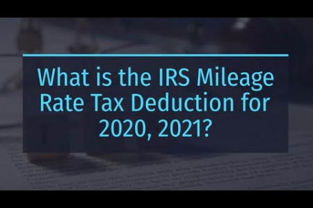 What is the IRS Mileage Rate Tax Deduction for 2020, 2021? Infographic