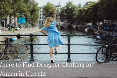 Where to Find Designer Clothing for Women in Utrecht Infographic