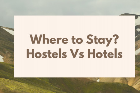 Where to stay? Hostels Vs Hotels Infographic
