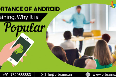 Why Android Training Is So Popular ? Infographic