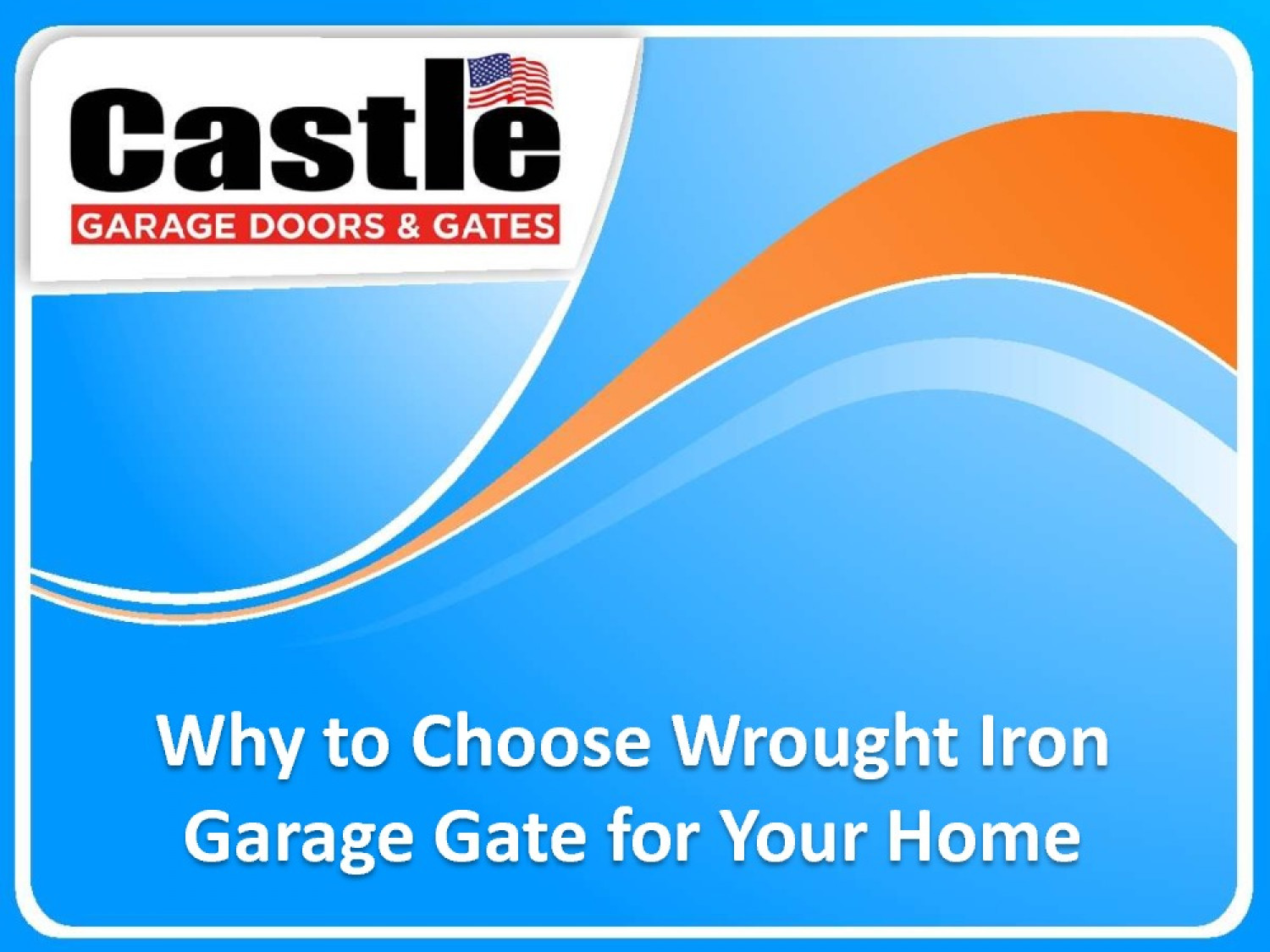 Why to Choose Wrought Iron Garage Gate for Your Home    Infographic