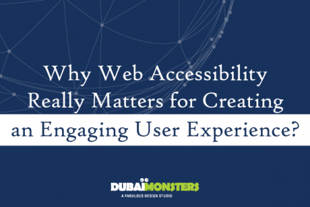 Why Web Accessibility Matters for Engaging User Experience? Infographic