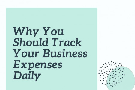 Why You Should Track Your Business Expenses Daily Infographic