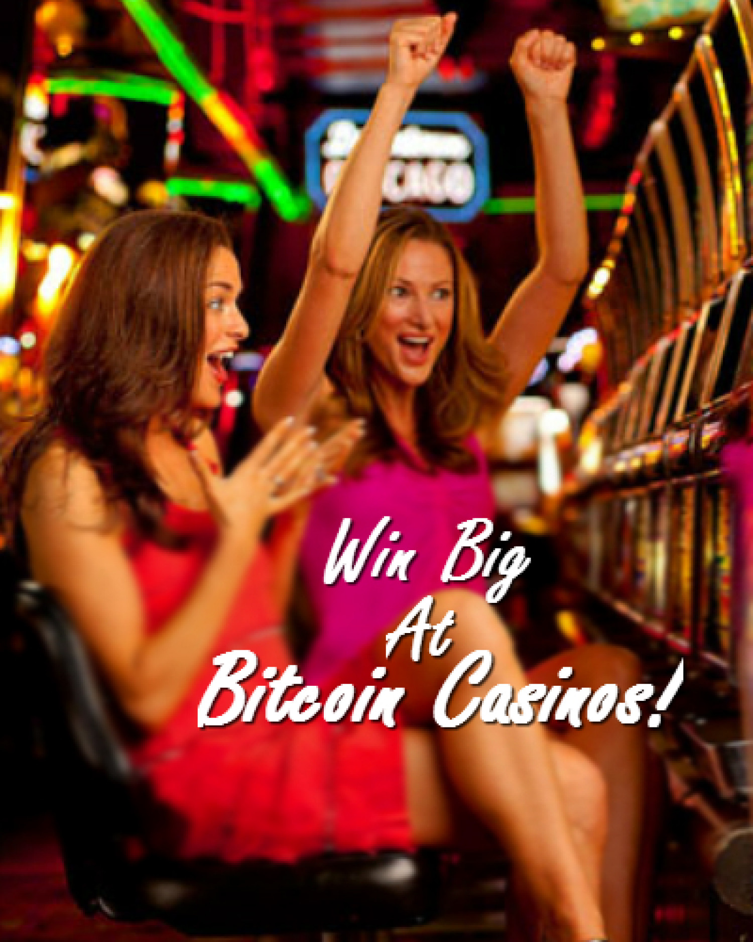Win Big at Bitcoin Casinos! Infographic