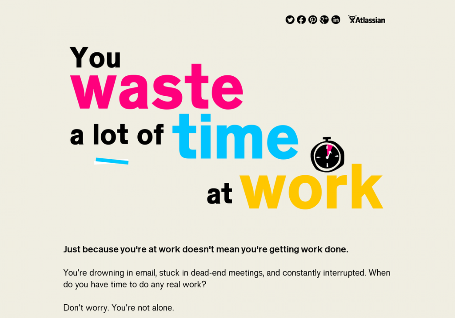 You Waste A Lot Of Time At Work Infographic