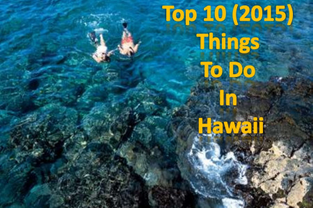 10 Best 2015 Things To Do In Hawaii Infographic