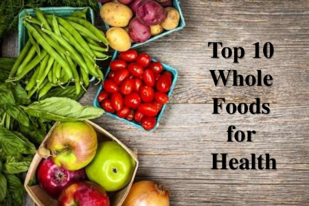 10 Best Whole Foods for Health Infographic