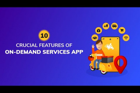 10 Crucial Features Of On-Demand Services App Infographic