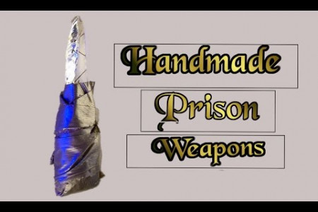 10 Most Terrifying Handmade Prison Weapons 2016 Infographic