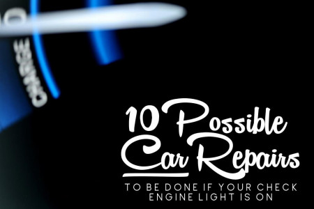 10 possible car repairs to be done if your check engine light is on Infographic