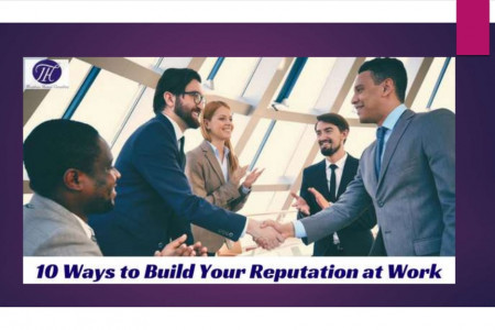 10 Ways to Build Your Reputation at Work !! Infographic
