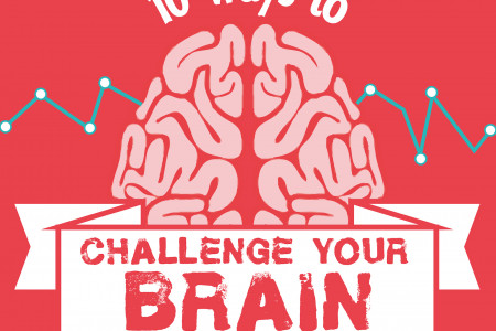 10 ways to challenge your brain Infographic
