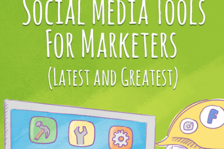 100 Best Social Media Tools For Marketers (Latest And Greatest) Infographic