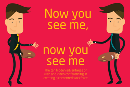 10 Hidden Advantages of Web and Video Conferencing in Creating a Contented Workforce  Infographic