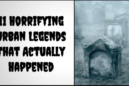 11 Horrifying Urban Legends That Actually Happened Infographic