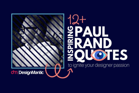 14 Inspiring Paul Rand Quotes! Infographic