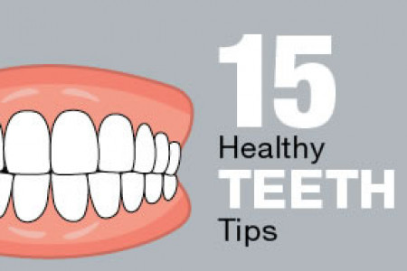15 Healthy Teeth Tips Infographic