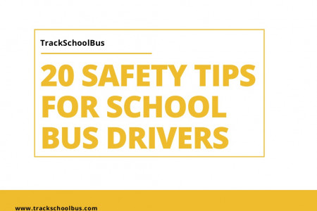 20 Safety Tips for School Bus Drivers Infographic