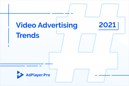 2021 Online Video Advertising Trends Infographic