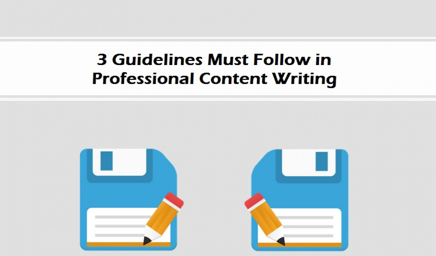 3 Guidelines Must Follow in Professional Content Writing  Infographic