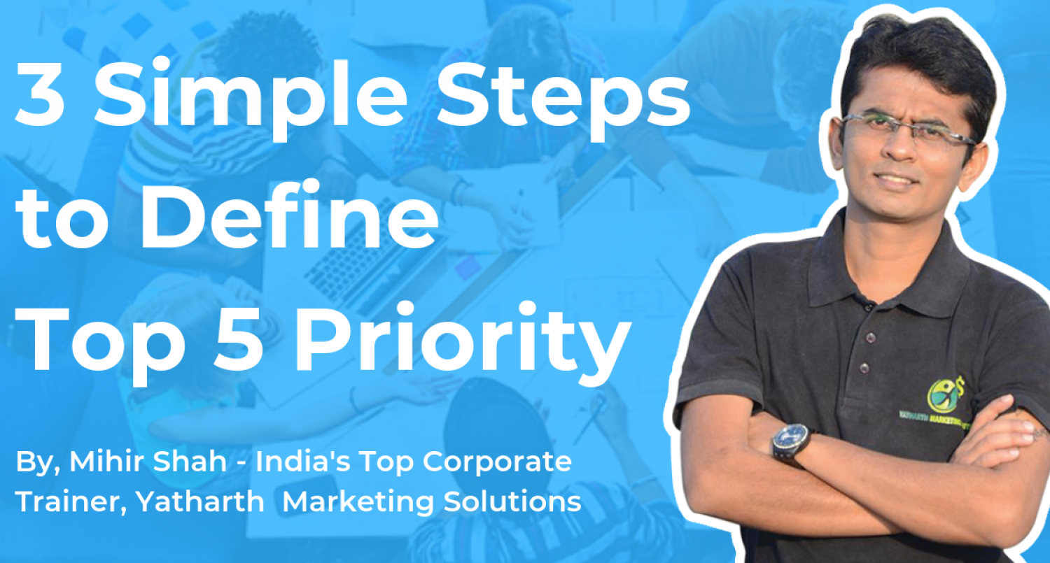 3 Simple Steps To Define Top 5 Priority Infographic