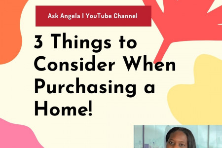 3 Things to Consider When Purchasing a Home! Infographic