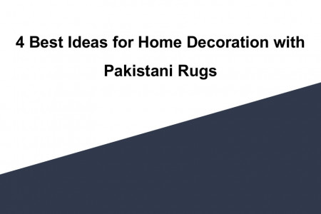 4 best ideas for home decoration with pakistani rugs Infographic